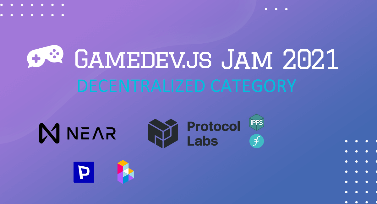 Decentralized category in Gamedev.js Jam 2021